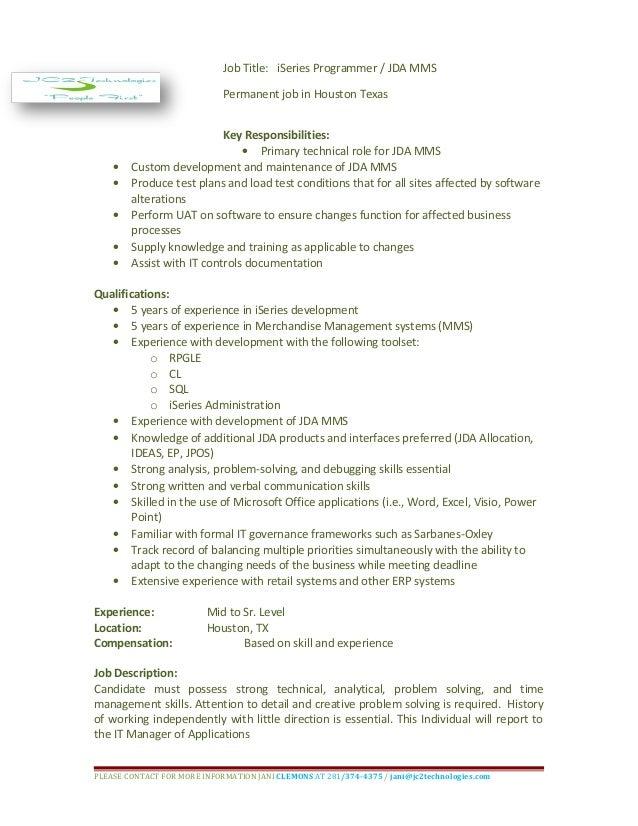 Job Title: ISeries Programmer / JDA MMS Permanent Job In Houston Texas Key  Responsibilities: JDA MMS Programmer Analyst 150414