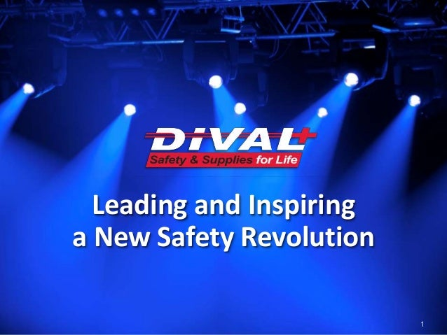 Leading and Inspiring a New Safety Revolution 1