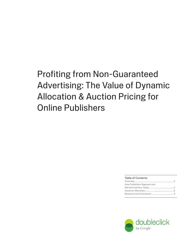DoubleClick Ad Exchange White Paper: The Value of Dynamic Allocation & Auction Pricing