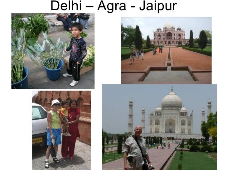 Delhi – Agra - Jaipur
