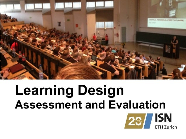 Learning Design Assessment and Evaluation