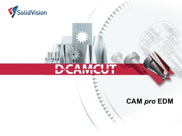 CAM pro EDM