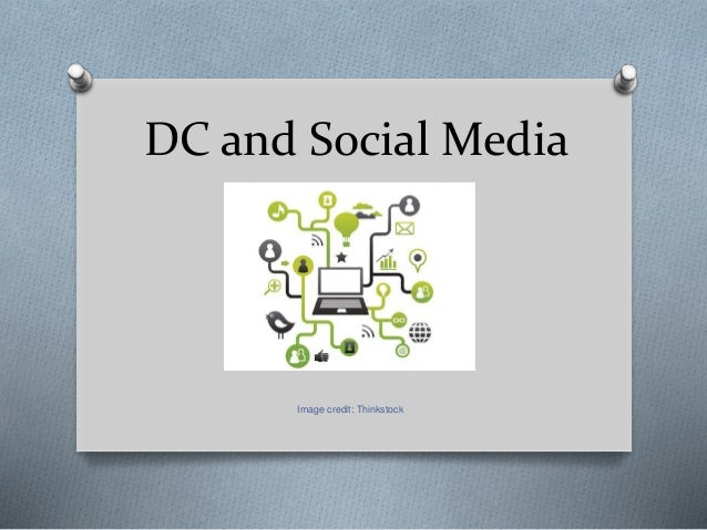 DC and Social Media Image credit: Thinkstock