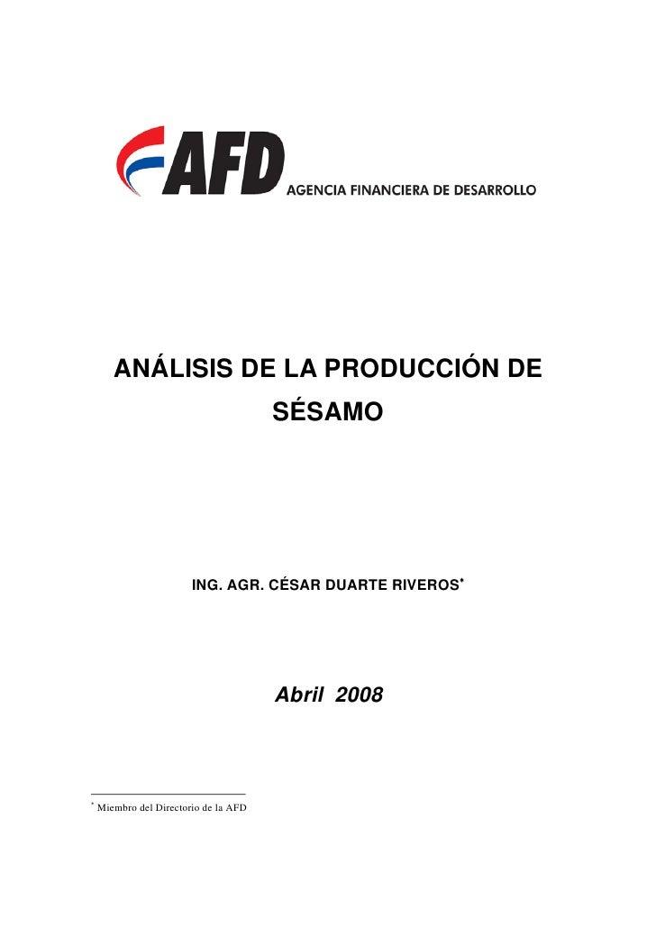 ANÁLISIS DE LA PRODUCCIÓN DE                                        SÉSAMO                             ING. AGR. CÉSAR DUA...
