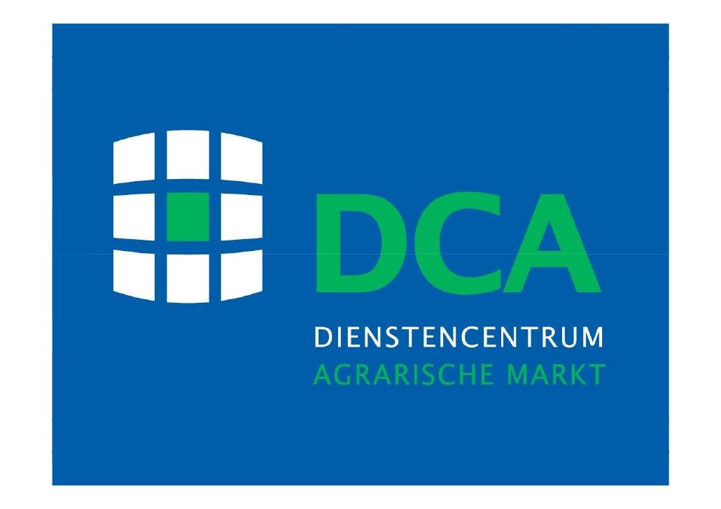 DCA :  marktinformatie en risicomanagement voor        agrarische top-ondernemers                   top-