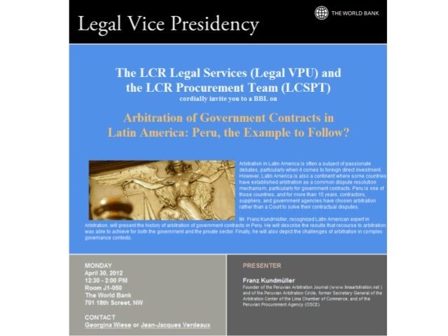 Arbitration of Government Contracts in Latin   America: Peru, the Example to Follow?               Franz Kundmüller       ...