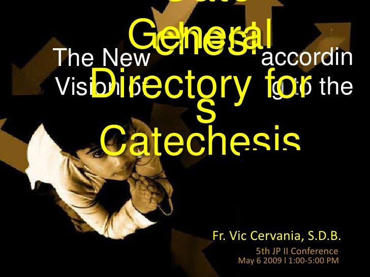 Cate        General           chesi accordin The New    Directory for the                  g to Vision of             s   ...