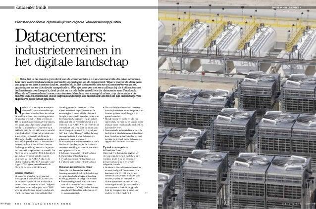 datacenter trends  TEKST: PIM BILDERBEEK  Diensteneconomie afhankelijk van digitale verkeersknooppunten  Datacenters:  ind...
