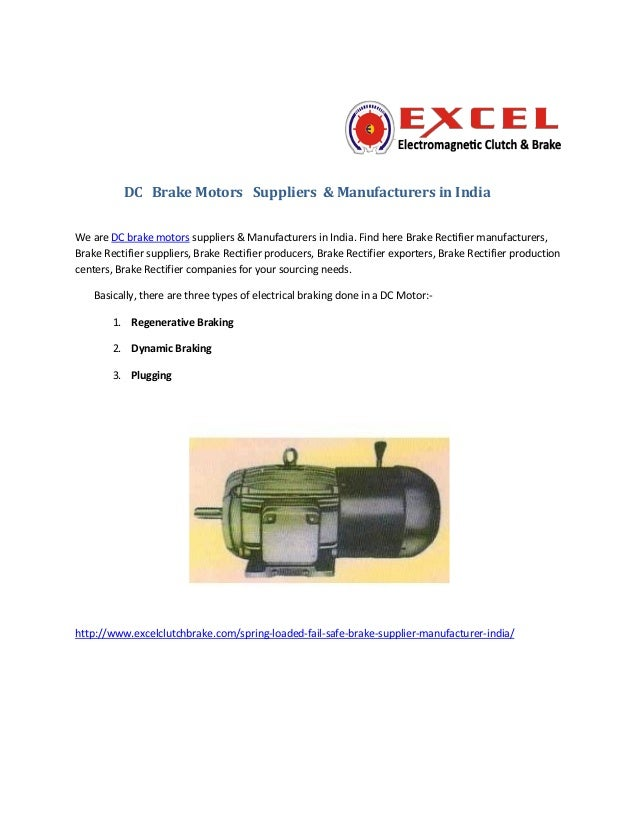 DC Brake Motors Suppliers & Manufacturers in India We are DC brake motors suppliers & Manufacturers in India. Find here Br...