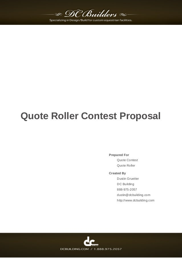 Quote Roller Contest Proposal Prepared For Quote Contest Quote Roller  Created By Dustin Gruetter DC Building ...