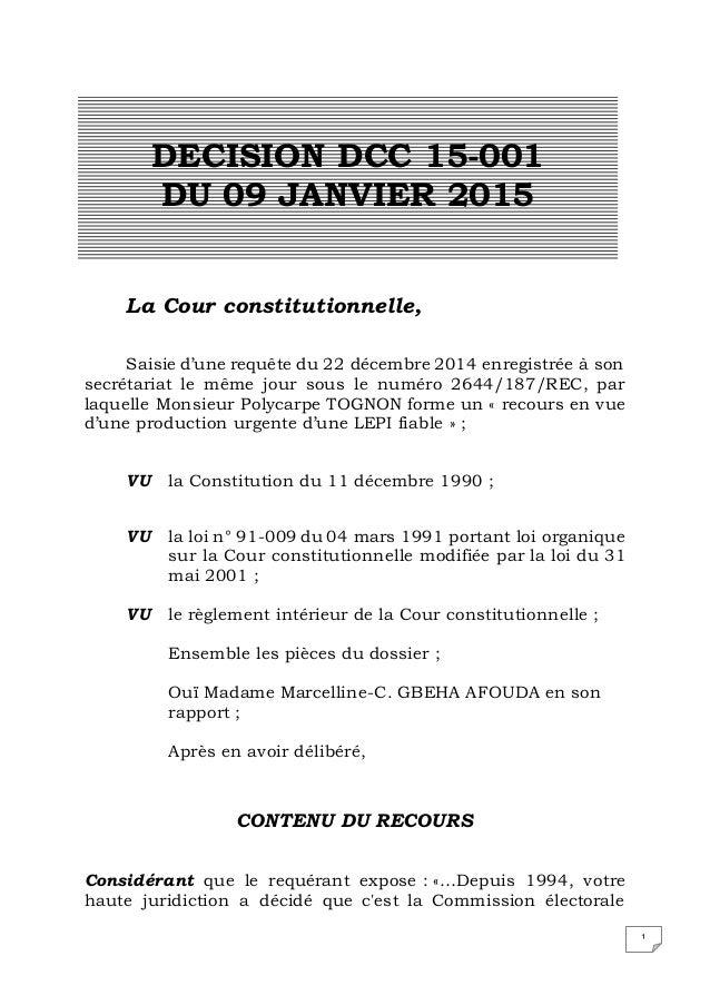 1 La Cour constitutionnelle, Saisie d'une requête du 22 décembre 2014 enregistrée à son secrétariat le même jour sous le n...