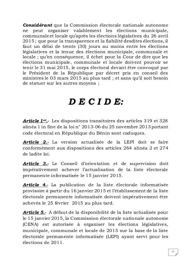 11 Considérant que la Commission électorale nationale autonome ne peut organiser valablement les élections municipale, com...