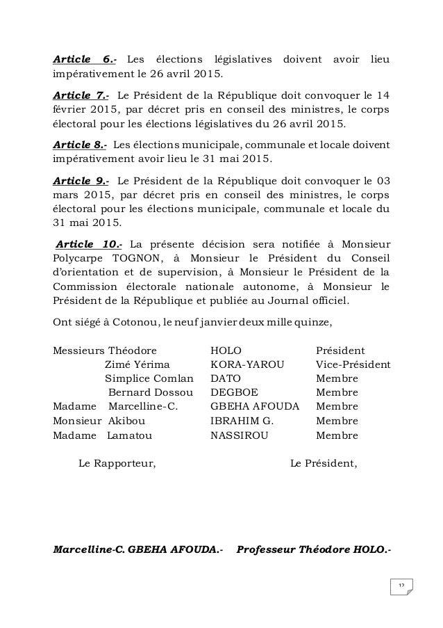 12 Article 6.- Les élections législatives doivent avoir lieu impérativement le 26 avril 2015. Article 7.- Le Président de ...