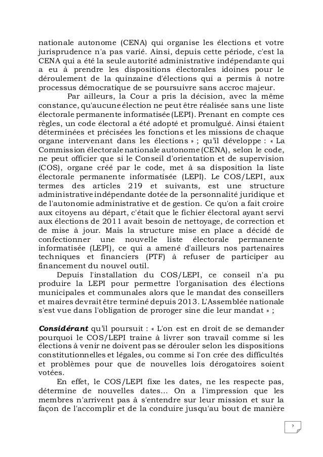 2 nationale autonome (CENA) qui organise les élections et votre jurisprudence n'a pas varié. Ainsi, depuis cette période, ...