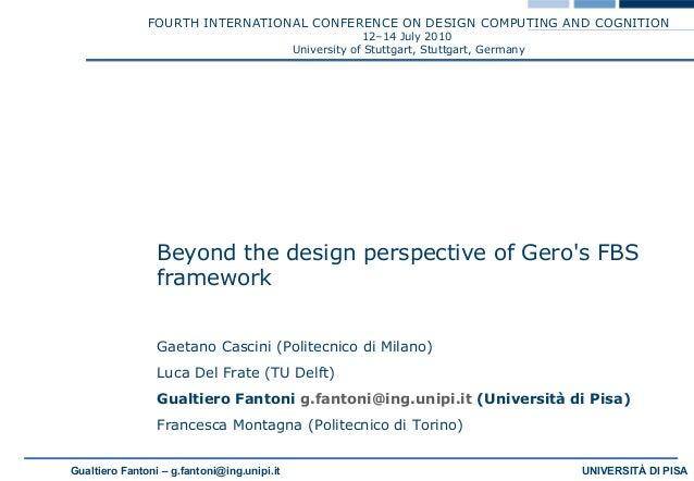 FOURTH INTERNATIONAL CONFERENCE ON DESIGN COMPUTING AND COGNITION  12–14 July 2010  University of Stuttgart, Stuttgart, Ge...