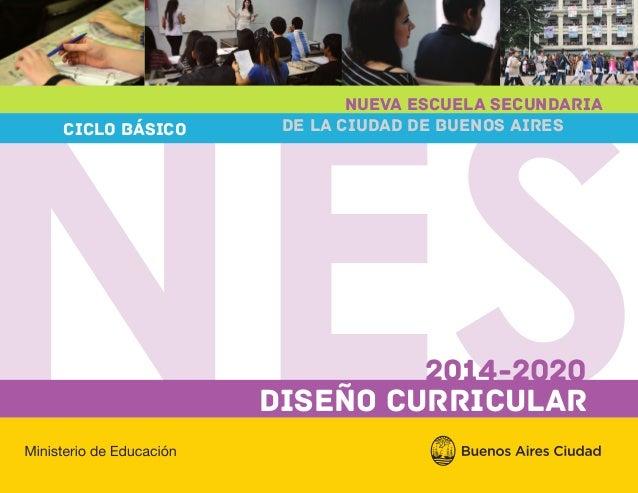 Caba Diseño Curricular Para El Ciclo Básico Nes 2014 2020