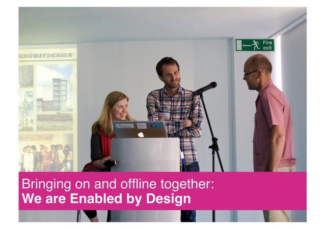 Denise Walbrugh says… www.enabledbydesign.org blog: http://enabledbydesign.org/blog twitter: http://twitter.com/enabledby ...