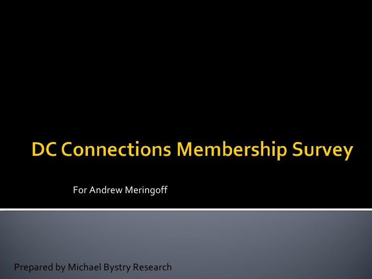 For Andrew Meringoff     Prepared by Michael Bystry Research
