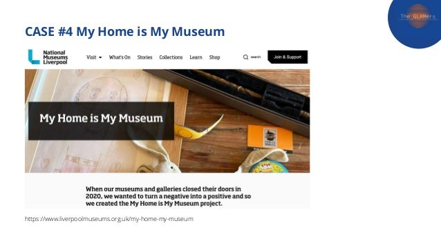CASE #4 My Home is My Museum https://www.liverpoolmuseums.org.uk/my-home-my-museum