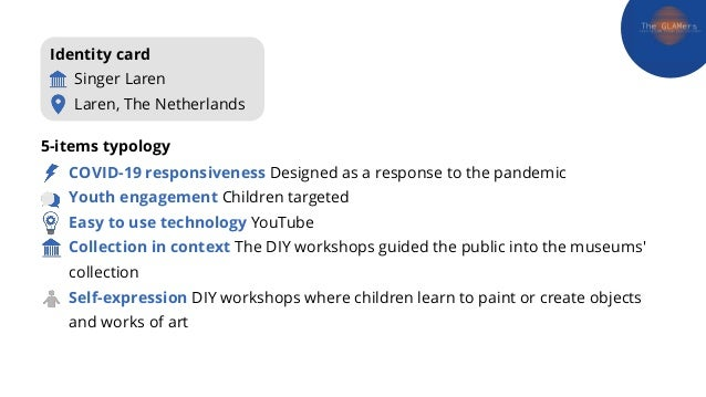 COVID-19 responsiveness Designed as a response to the pandemic Youth engagement Children targeted Easy to use technology Y...