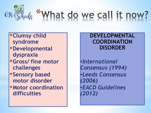 Developmental motor dyspraxia for Motor planning disorder symptoms