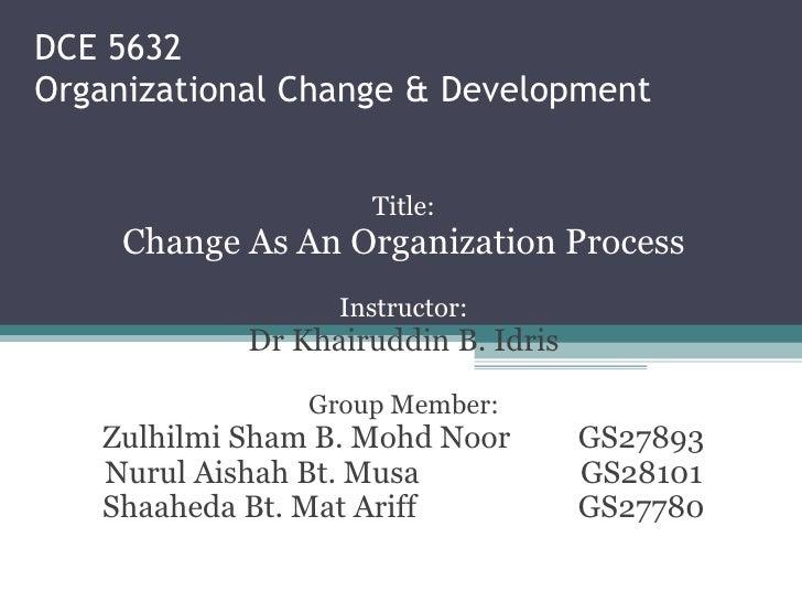 Change As An Organization Process