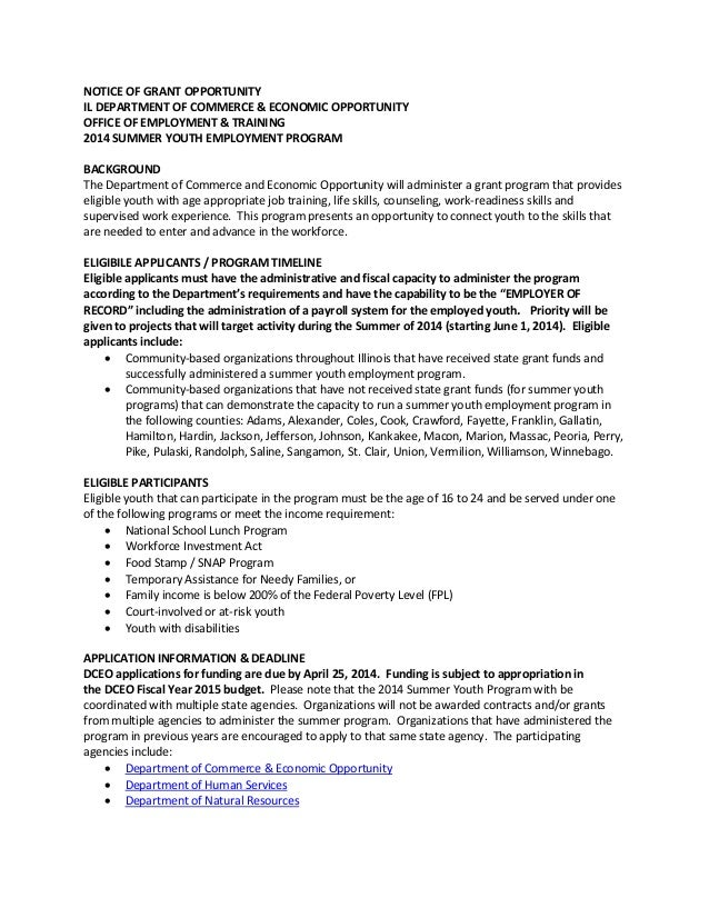 NOTICE OF GRANT OPPORTUNITY IL DEPARTMENT OF COMMERCE & ECONOMIC OPPORTUNITY OFFICE OF EMPLOYMENT & TRAINING 2014 SUMMER Y...