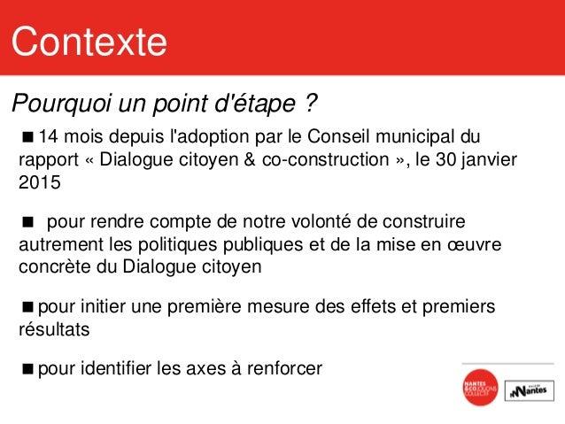 Dialogue citoyen - point d'étape - Avril 2016 - Nantes Slide 2