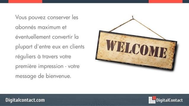 Comment Bienvenue Efficacement Vos Nouveaux Abonnés Dans un Courriel de Bienvenue Slide 2