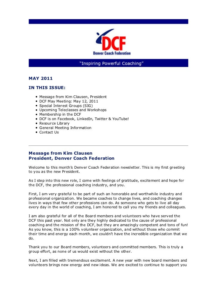 MAY 2011IN THIS ISSUE:      Message from Kim Clausen, President      DCF May Meeting: May 12, 2011      Special Interest G...