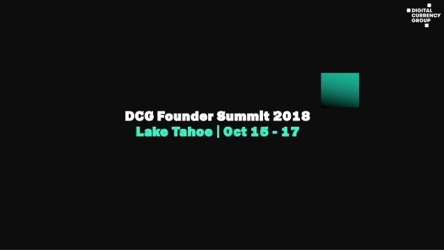 DCG Founder Summit 2018 Lake Tahoe | Oct 15 - 17