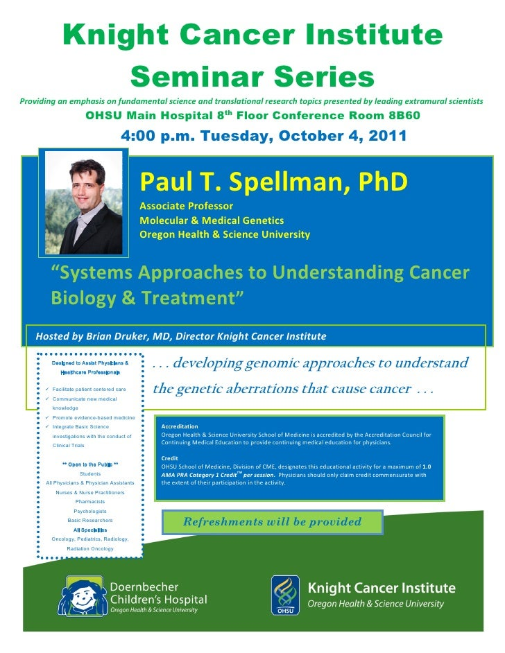 Knight Cancer Institute                       Seminar SeriesProviding an emphasis on fundamental science and translational...