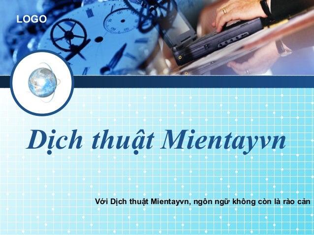 LOGODịch thuật MientayvnVới Dịch thuật Mientayvn, ngôn ngữ không còn là rào cản