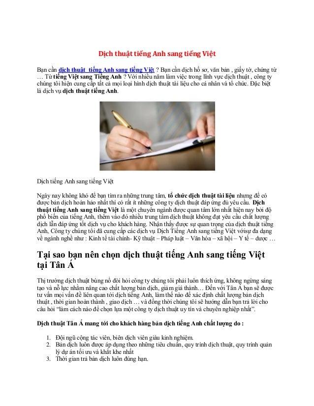 Dịch thuật tiếng Anh sang tiếng Việt Bạn cần dịch thuật tiếng Anh sang tiếng Việt ? Bạn cần dịch hồ sơ, văn bản , giấy tờ,...