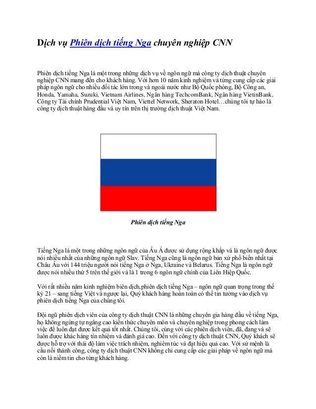 Dịch vụ Phiên dịch tiếng Nga chuyên nghiệp CNN Phiên dịch tiếng Nga là một trong những dịch vụ về ngôn ngữ mà công ty dịch...