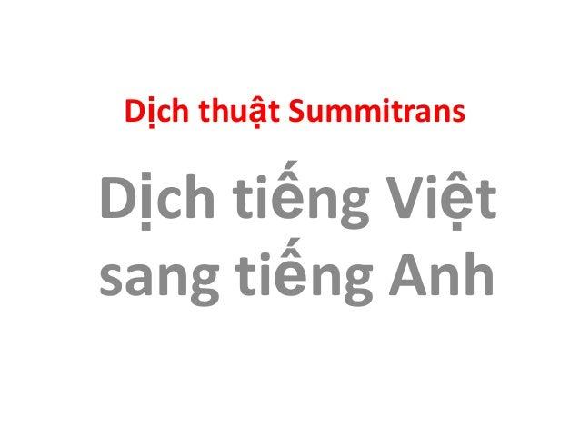 Dịch thuật Summitrans Dịch tiếng Việt sang tiếng Anh