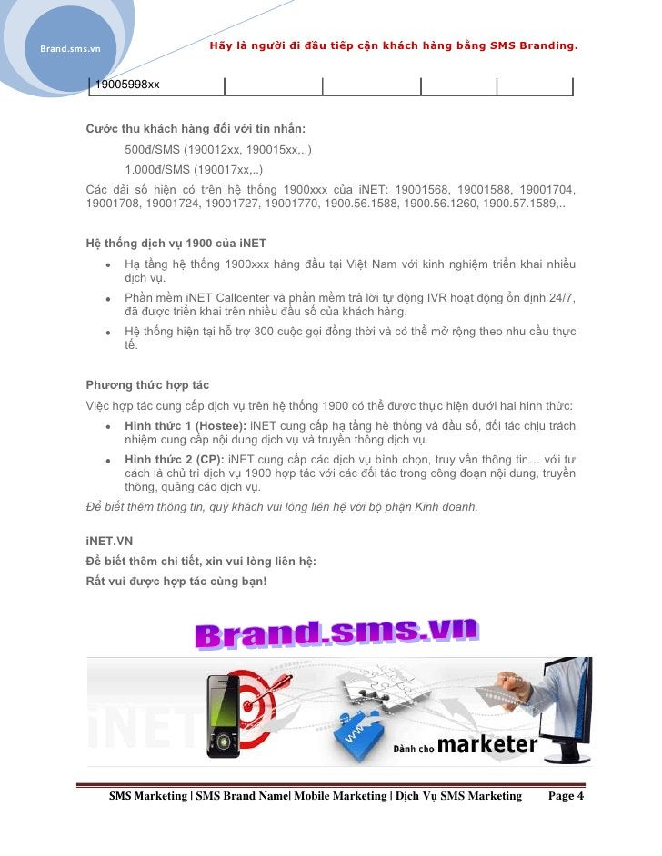 Brand.sms.vn                    Hãy là người đi đầu tiếp cận khách hàng bằng SMS Branding.          19005998xx         Cướ...
