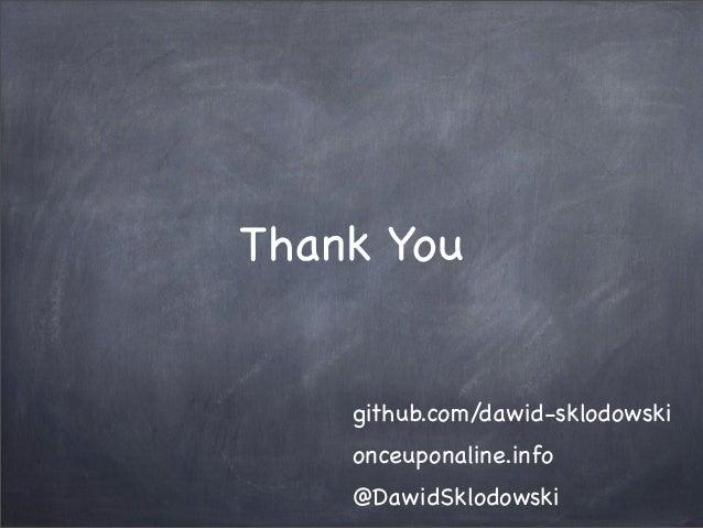 Thank Yougithub.com/dawid-sklodowskionceuponaline.info@DawidSklodowski