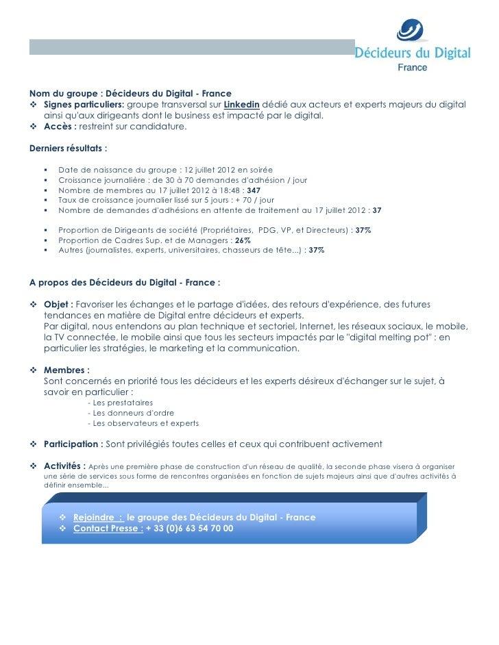Nom du groupe : Décideurs du Digital - France Signes particuliers: groupe transversal sur Linkedin dédié aux acteurs et e...