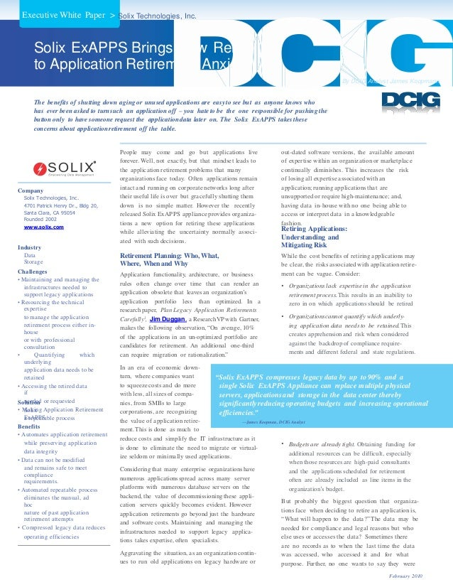 Executive White Paper > Solix Technologies, Inc.  Solix ExAPPS Brings New Relief to Application Retirement Anxiety By DCIG...