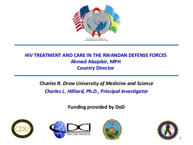 HIV TREATMENT AND CARE IN THE RWANDAN DEFENSE FORCES                Ahmed Abajobir, MPH                   Country Director...