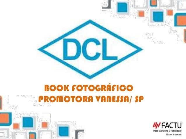 BOOK FOTOGRÁFICO PROMOTORA VANESSA/ SP