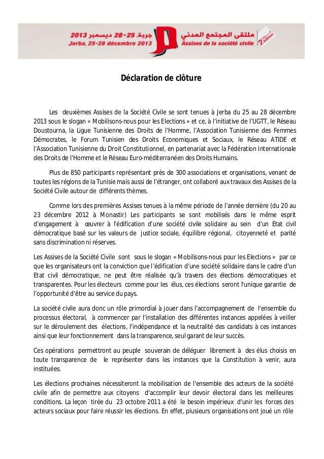 Déclaration de clôture  Les deuxièmes Assises de la Société Civile se sont tenues à Jerba du 25 au 28 décembre 2013 sous l...