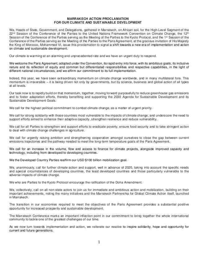 1 MARRAKECH ACTION PROCLAMATION FOR OUR CLIMATE AND SUSTAINABLE DEVELOPMENT We, Heads of State, Government, and Delegation...