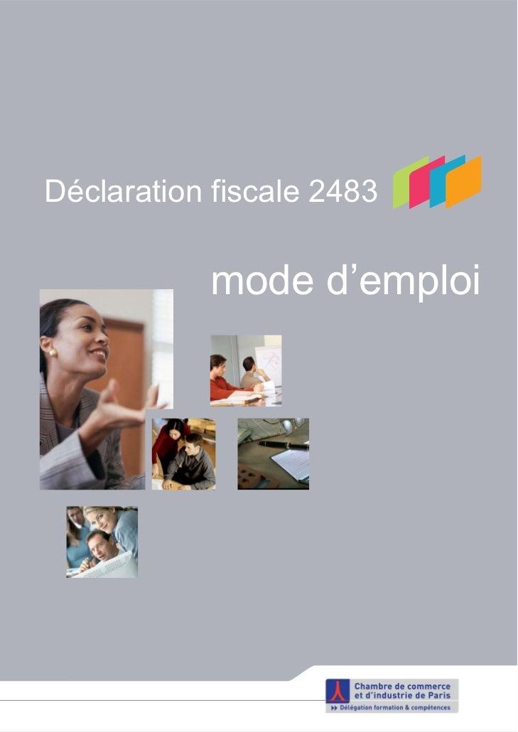Déclaration fiscale 2483           mode d'emploi