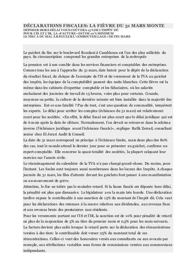 DÉCLARATIONS FISCALES: LA FIÈVRE DU 31 MARS MONTE DÉPOSER HORS DÉLAI VOUS COÛTERA 15%DE L'IMPÔT DÛ POUR L'IS ET L'IR, LA «...