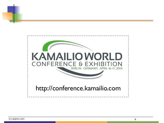 (c) asipto.com 8 http://conference.kamailio.com