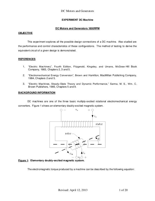 DC Motors and Generators Revised: April 12, 2013 1 of 20 EXPERIMENT DC Machine DC Motors and Generators 1800RPM OBJECTIVE ...