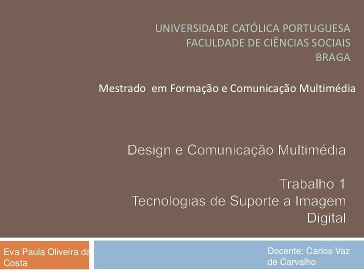 UNIVERSIDADE CATÓLICA PORTUGUESA                                      FACULDADE DE CIÊNCIAS SOCIAIS                       ...