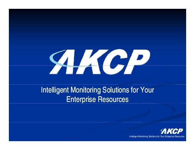Intelligent Monitoring Solutions for Your          Enterprise Resources               p                                Int...